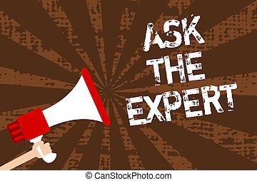 concept, aide, texte, messages., haut-parleur, rayons, soutien, écriture, regarder, tenue, porte voix, brun, grunge, expert., conseil, signification, important, demander, homme, demande, professionnel, écriture