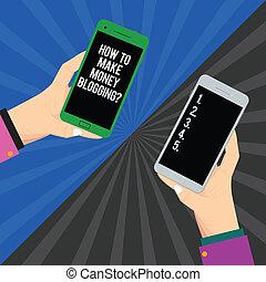 concept, blogger, moderne, photo., vide, faire, deux, comment, tenant argent, bloggingquestion., sunburst, smartphone, ligne, hu, signification, mains, mobile, analyse, texte, publicité, chaque, écriture