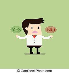 concept, business, non, pensée, symbole, homme affaires, oui