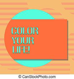 concept, couleur, texte, photo., gai, forme, vide, ton, dehors, coloré, faire, écriture, cercle, être, motivé, business, venir, ombre, mot, inspiré, jours, rectangulaire, life.