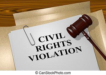 concept, droits, civil, -, légal, violation