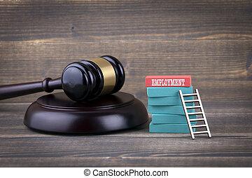 concept, emploi, droit & loi
