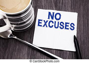 concept, excuses., bureau, texte, papier, marqueur, vue., mouchoir, non, sommet, arrière-plan., écrit, bois, manuscrit, business, projection, arrêt, excuse, coffee., bois, tissu, interdiction