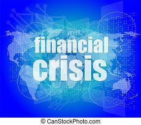 concept, financier, business, écran, -, toucher, crise