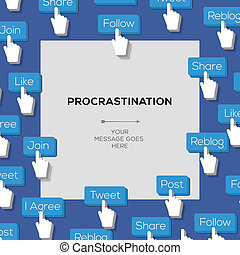 Concept for procrastination and urgency with social media addiction, vector Eps10 image.