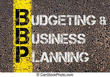 Business Acronym BBP as Budgeting and Business Planning