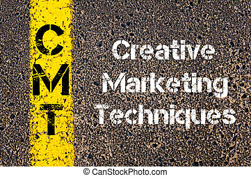 Business Acronym CMT Creative Marketing Techniques - Concept...