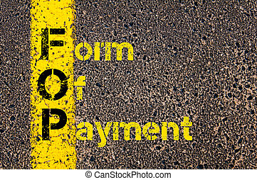 Business Acronym FOM as Form Of Payment