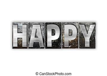 concept, letterpress, métal, isolé, type, heureux