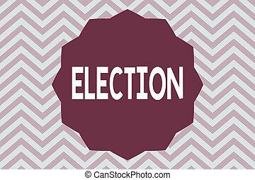 concept, mot, bureau affaires, texte, organisé, écriture, election., démontrer, politique, vote, choix, formel