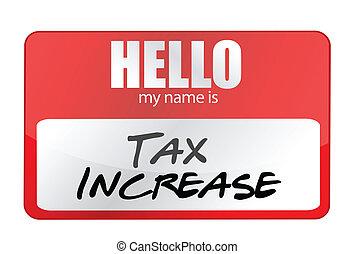 concept, naam, sticker, belastingverhoging, mijn, hallo, rood