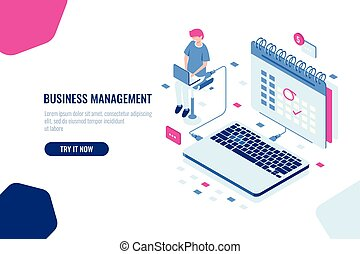 Concept of business manager, schedule in calendar, mark important Affair and event on the calendar, online task management and control business. Isometric falt vector illustration