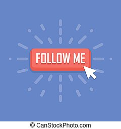 Concept of Follow Me button. Vector illustration