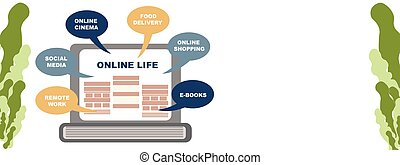 Concept of life online banner. You can get everything staying at home online. laptop, choosing a service.