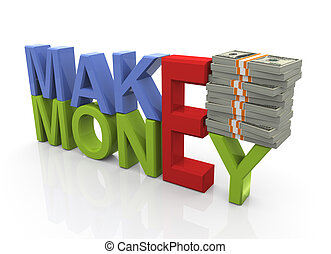 3d render of colorful 'make money' text with dollar stacks.