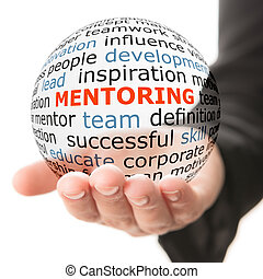 Concept of mentoring. Transparent ball with inscription mentoring in a hand