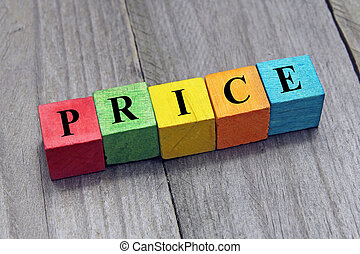 concept of price word on wooden colorful cubes