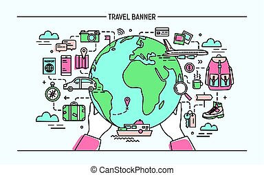 Concept of travel and tourism. Horizontal advertising banner with earth, transport, things necessary traveler. Colorful vector illustration in lineart style.