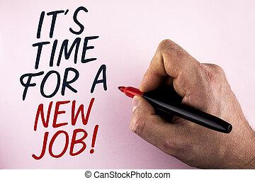 concept, oud, tekst, informatietechnologie, teken, achtergrond., schrijvende , stuck, geschreven, vasthouden, nieuw, call., zakelijk, motivational, hand, werk, niet, veranderen, man, woord, vlakte, werken, tijd