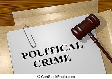 concept, politique, crime