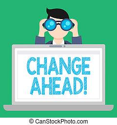 concept, processus, texte, ordinateur portable, par, quelque chose, vide, ouvert, différent, espace, binoculaire, écriture, regarder, tenue, ahead., business, devient, screen., changement, homme, mot, acte, ou