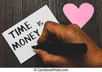 concept, texte, argent., sentiments, papier, marqueur, rapidement, retard, choses, écriture, mieux, arrière-plan., tenue, blanc, possible, main, signification, pas, homme, romantique, bois, temps, écriture