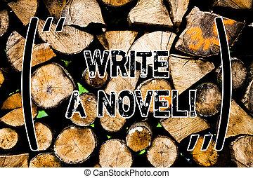 concept, texte, quelques-uns, novel., écriture, message, fiction, thoughts., auteur, vendange, idées, créatif, écrire, bois, être, littérature, business, intentions, fond, mot, bois, sauvage, devenir