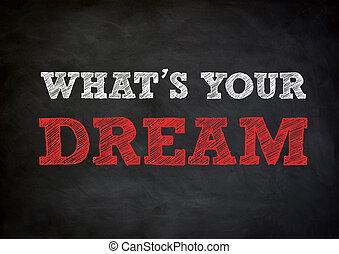 concept, wat is, geschreven, chalkboard, droom, jouw