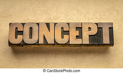 concept word abstract in vintage letterpress wood type