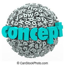 Concept Word Letter Ball Sphere Idea Development