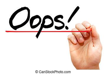 concepto, empresa / negocio, mano, escritura, ¡Oops!