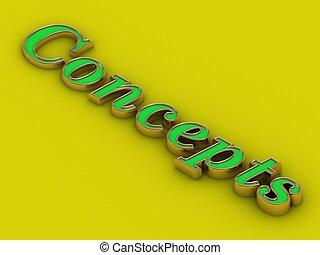 Concepts - inscription of golden letters
