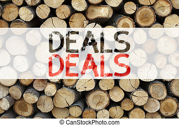 Conceptual announcement text caption inspiration showing Deals Business concept for Advertising Deal written on wooden background with copy space