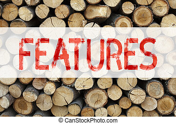 Conceptual announcement text caption inspiration showing Features Business concept for Advertisement Advertising written on wooden background with copy space