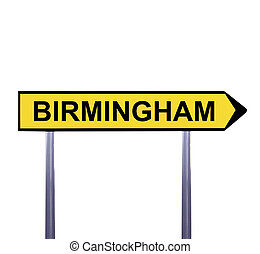 Conceptual arrow sign isolated on white - BIRMINGHAM