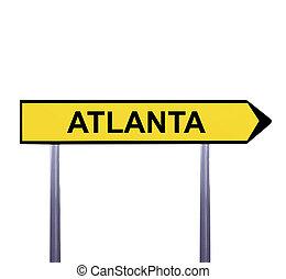 Conceptual arrow sign isolated on white - ATLANTA