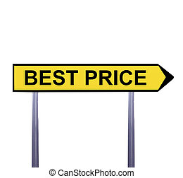 Conceptual arrow sign isolated on white - BEST PRICE