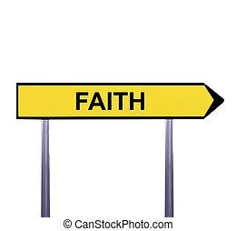 Conceptual arrow sign isolated on white - FAITH