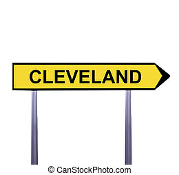 Conceptual arrow sign isolated on white - CLEVELAND