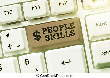 Conceptual caption People Skills. Business concept Get Along well Effective Communication Rapport Approachable Abstract Programmer Typing Antivirus Codes, Retyping Debug Codes