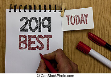 Conceptual hand writing showing 2019 Best. Business photo ...