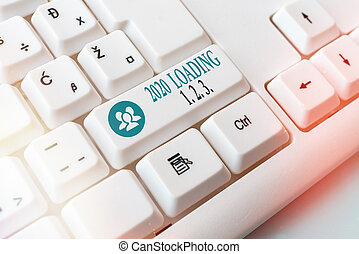 Conceptual hand writing showing 2020 Loading 1. 2. 3.. Business photo showcasing welcoming the beginning of the new year Countdown Pc keyboard key with note paper above background copy space.