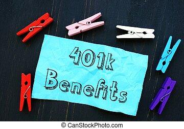 Conceptual hand writing showing 401k Benefits.