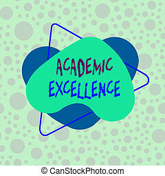 Conceptual hand writing showing Academic Excellence. ...
