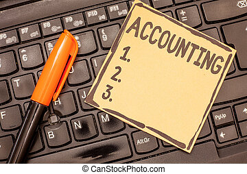 Conceptual hand writing showing Accounting. Business photo showcasing Process Work of keeping and analyzing financial accounts