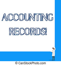 Conceptual hand writing showing Accounting Records. Business photo showcasing Manual or computerized records of assets and liabilities Professor wear white coat red tie hold big board using hands.