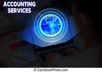 Conceptual hand writing showing Accounting Services. Business photo showcasing analyze financial transactions of a business or a demonstrating Elements of this image furnished by NASA.