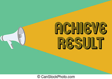 Conceptual hand writing showing Achieve Result. Business...
