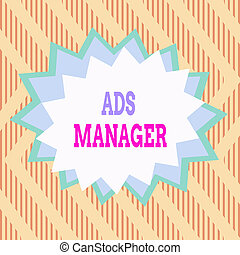Conceptual hand writing showing Ads Analysisager. Business ...