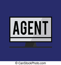 Conceptual hand writing showing Agent. Business photo text...